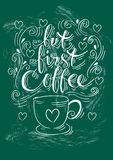 Pero primer café Letras de la mano libre illustration