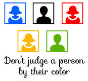 Person color. Not judging a person by their color or race Royalty Free Stock Photo