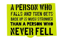 A Person Who Falls And Gets Back Up Is Much Stronger Than A Pers Stock Photos