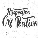 Perspectiva en positivo Mano dibujada poniendo letras a frase en el fondo blanco ilustración del vector