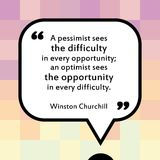 Pessimist and optimist. Inspirational quote - motivational poster with words by Winston Churchill. Pessimist sees the difficulty in every opportunity, optimist Royalty Free Stock Photos