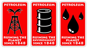 Petroleum. Ruining the planet since the start of refining crude oil in 1848 Royalty Free Stock Image