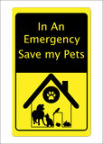Pets Cat Dog Rescue Sign. Pet dog, cat, parrot, hamster, rabbit in a house on an In an Emergency Save my Pets sign Royalty Free Stock Photos