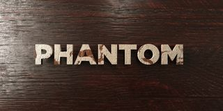 Phantom - grungy wooden headline on Maple  - 3D rendered royalty free stock image Stock Photo