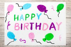 Drawing: Happy Birthday Card on wooden background.