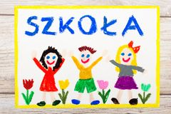 Drawing: Polish word SCHOOL, school building and happy children. First day at school. Photo of  colorful drawing: Polish word SCHOOL, school building and happy Stock Photography