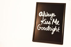 Photo frame always kiss me goodnight Stock Photos