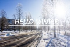 Photo with text Hello winter. Winter landscape. Banner with text. Hello winter. Winter. royalty free stock photo