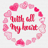 Phrase - With all my heart, handletterig written Stock Photography
