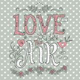 Phrase and elements about love. Love is in the air. Inspirational quote. Hand drawn vintage design. Font with ornamental elements. Pink and white lettering on a Stock Photos