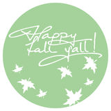 Phrase 'Happy fall y'all!'. Original custom hand lettering. Design element for greeting cards, invitations, prints. Raster clip art Royalty Free Stock Photos