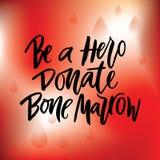 Phrase ist ein Held spenden Knochenmark mit roten Tropfen auf rotem Hintergrund lizenzfreie abbildung