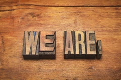 We are phrase wood Stock Images