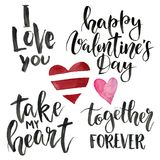 Phrases for Valentine`s Day: I love you, take my heart, happy Valentine`s Day, together forever. Watercolor illustration. With hearts isolated on white Stock Images