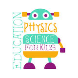 Physics education science for kids logo symbol. Colorful hand drawn label. For child development center, educational club, kids channel stock illustration