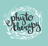 Phytotherapy background. Stylish lettering in the wreath. Stock Image