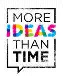 Più idee che tempo Citazione creativa di motivazione Concetto del manifesto di tipografia di vettore dentro la struttura del fume Fotografia Stock