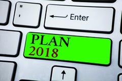 Piano 2018 del testo di scrittura di parola Concetto di affari per gli scopi provocatori di idee affinchè motivazione del nuovo a Fotografia Stock