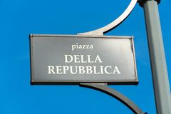Piazza della Repubblica in Milan, Italy. Piazza della Repubblica Italian street name sign Royalty Free Stock Images