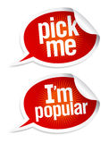 Pick me I`m popular stickers. Pick me I`m popular stickers in form of speech bubbles Royalty Free Stock Photography