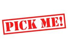 PICK ME! Stock Photography