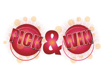 Pick and Win. Text for special promotional campagins Stock Images