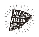 Piece of pizza, pizzeria, fast food concept. Written by hand lettering or calligraphy. Typography vector illustration. Piece of pizza, pizzeria concept. Written stock illustration