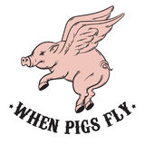 When pigs fly. Quote typographical background. Stock Photo