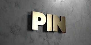 Pin -在光滑的大理石墙壁登上的金标志- 3D回报了皇族自由储蓄例证 免版税库存图片
