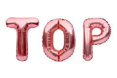 Pink golden word TOP made of inflatable balloons isolated on white background. Rose gold foil balloon letters. Chart, best of the