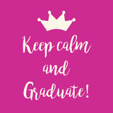 Pink Keep calm and Graduate greeting card. Cute pink Keep calm and Graduate greeting card with a crown Stock Image