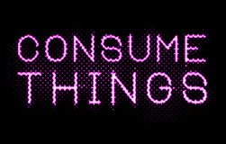 Pink Neon Lights Consume Things Sign stock illustration