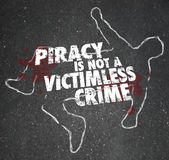 Piracy Is Not a Victimless Crime Chalk Outline Copyright Violati Stock Images