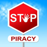 Piracy Stop Indicates Copy Right And Control Stock Photo