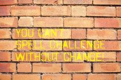 Pisać nutowemu seansowi Ciebie Może Bez zmiany T czary wyzwanie Biznesowy fotografii pokazywać Robi zmianom osiągać obrazy stock