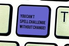 Pisać nutowemu seansowi Ciebie Może Bez zmiany T czary wyzwanie Biznesowy fotografii pokazywać Robi zmianom osiągać cele Klawiatu obrazy stock