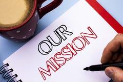 Pisać nutowemu seansowi Nasz misi Biznesowa fotografia pokazuje Bramkowego motywacja celu innowaci Wzrostowego Planistycznego wzr obrazy royalty free