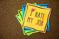 Pisać nutowemu seansowi Nienawidzę Mój pracę Biznesowa fotografia pokazuje Nienawidzący twój pozycję Nie lubić twój firmy Złą kar fotografia stock