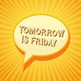 Pisać nutowy pokazywać Jutro Jest Piątek Biznesowa fotografia pokazuje Weekendowego Szczęśliwego wakacyjnego bierze odpoczynek Ur ilustracji
