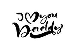 Pisze list czarnego wektorowego kaligrafia tekst dla Szcz??liwego ojca s dnia Kocham ciebie ojczulek Nowo?ytny rocznika pisa? lis ilustracji