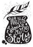 Pisze twój swój opowieści - motywacyjny plakat Zdjęcie Royalty Free
