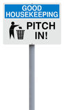Pitch In. A modified sign on good housekeeping Royalty Free Stock Image