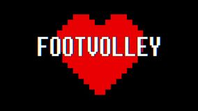 Pixel heart FOOTVOLLEY word text glitch interference screen seamless loop animation background new dynamic retro vintage. Pixel heart word text glitch stock video footage