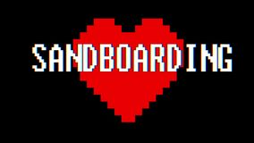 Pixel heart SANDBOARDING word text glitch interference screen seamless loop animation background new dynamic retro. Pixel heart word text glitch interference stock video footage