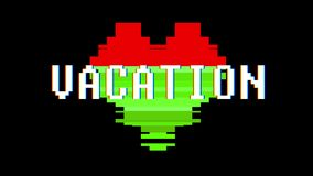 Pixel heart VACATION word text glitch interference screen seamless loop animation background new dynamic retro vintage. Pixel heart word text glitch interference stock video footage