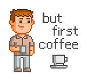 PIXELbegrepp för rengöringsduk Men först, kaffe stock illustrationer
