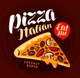 Pizza, pizzeria banner. Italian food, meal, eating concept. Lettering vector illustration Stock Photo