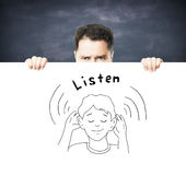Placard with listen concept Stock Image