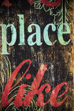 Place like. Part of a sign there's no place like home Stock Photography