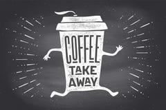 Plakat nehmen heraus Kaffeetasse mit Beschriftung Kaffee wegnehmen Stockbild